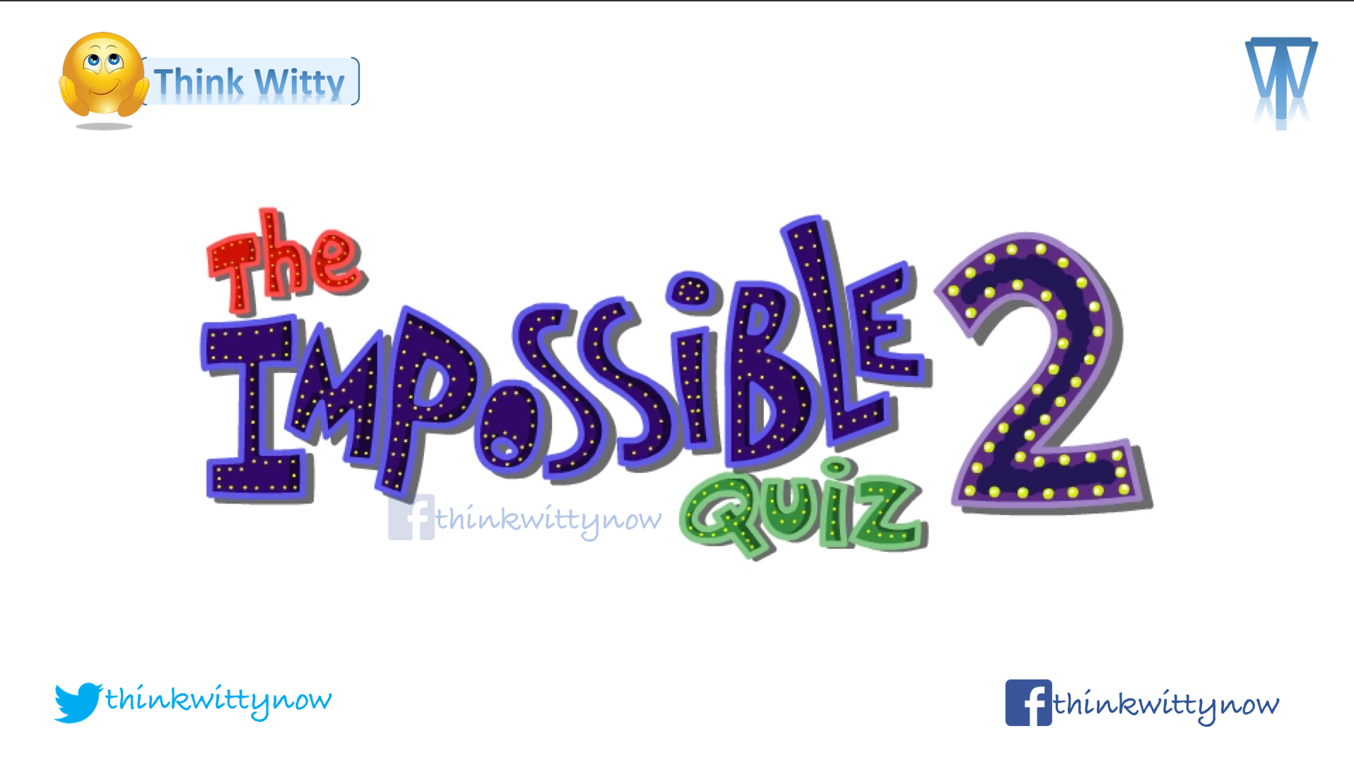 Answers to Impossible Quiz 2 - Think Witty