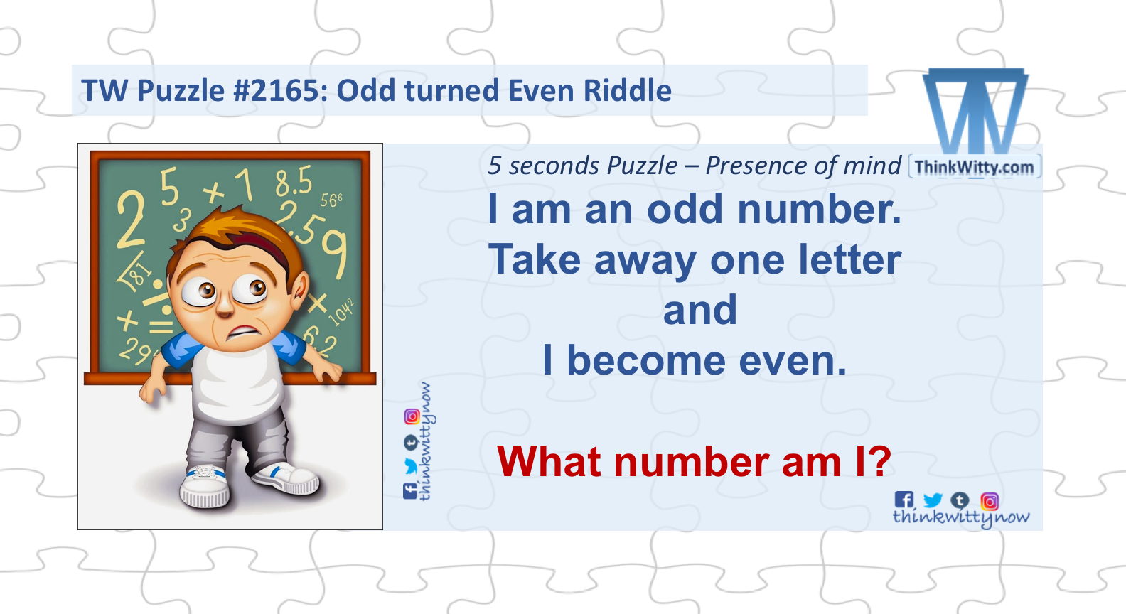 Odd Turned Even Riddle - Think Witty