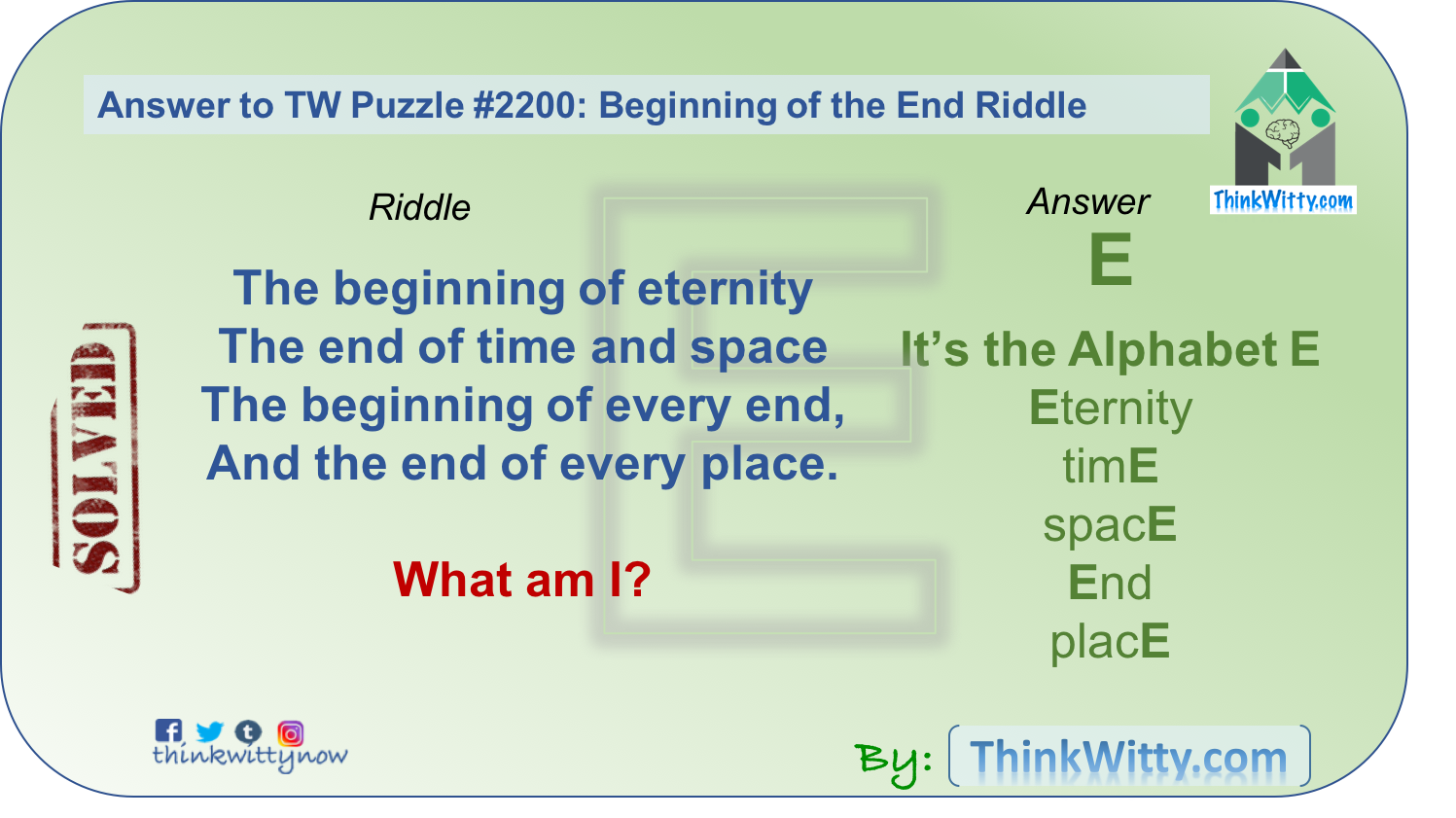 Answer to the Beginning of the End Riddle - Think Witty